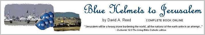Blue Helmets to Jerusalem - complete book online at BibleNook.com/BlueHelmets