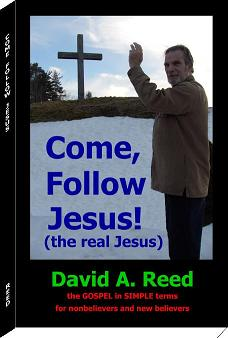 Come Follow Jesus - the real Jesus