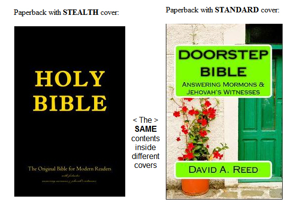DOORSTEP BIBLE Answering Mormons and Jehovah's Witnesses - STEALTH and standard paperback