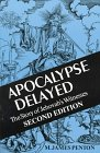 Apocalypse Delayed: The Story of Jehovah's Witnesses - by M. James Penton